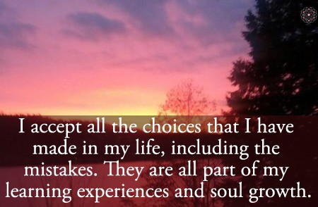 Affirmation: Acceptance for the Choices We Have mMade
