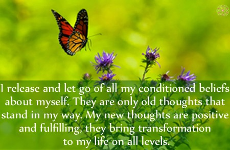 Affirmation: Changing Our Conditioned Thoughts and Beliefs