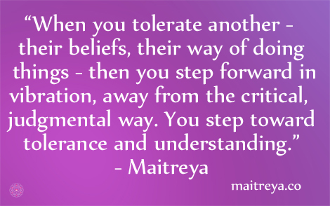 Maitreya Quote on Tolerance
