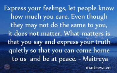 Maitreya Quote on Expressing Feelings