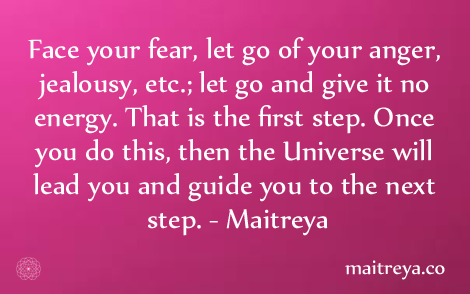 Maitreya Quote on Facing Fear