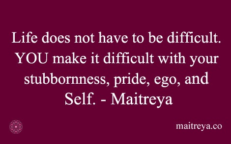 Maitreya Quote On Life And Self Maitreya
